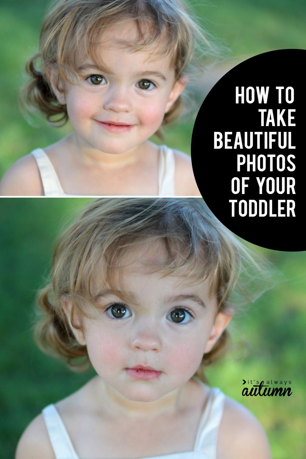 How To Get Great Photos Of Your Toddler Get Them To Sit Still
