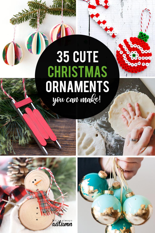 35 Beautiful Diy Handmade Christmas Ornaments It S Always Autumn