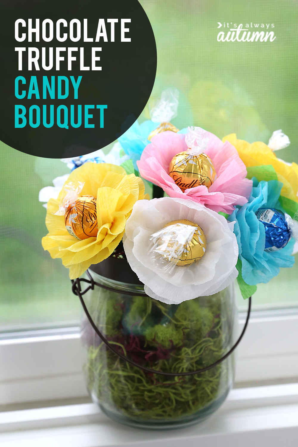 Make A Chocolate Truffle Candy Bouquet Perfect For Moms And Teachers It S Always Autumn