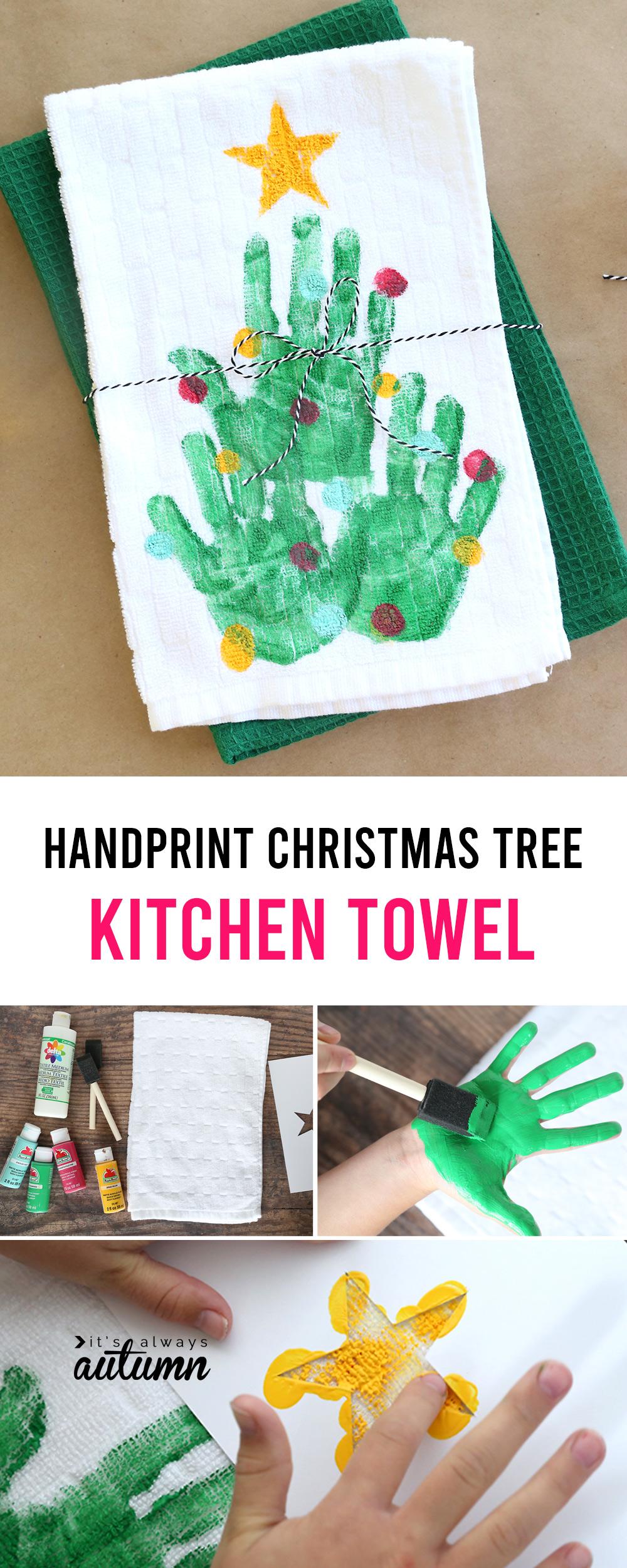 Handprint Christmas Tree Kitchen Towel Easy Diy Gift It S Always Autumn