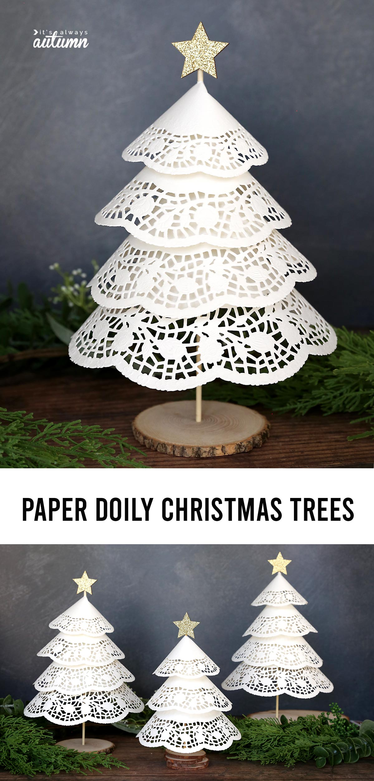 Make Paper Doily Christmas Trees W Dollar Store Supplies It S Always Autumn